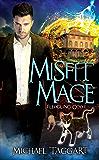 Misfit Mage: Fledgling God: book 1 (English Edition)