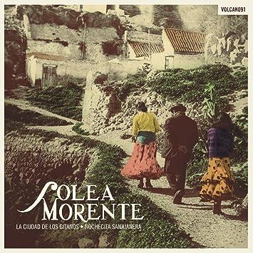SOLEA MORENTE - La Ciudad De Los Gitanos/Nochecita Sanjuanera - Amazon.com Music