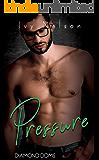 Pressure: A Diamond Doms Novel