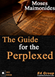 The Guide for the Perplexed (English Edition)