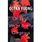 On Earth We're Briefly Gorgeous (English Edition)