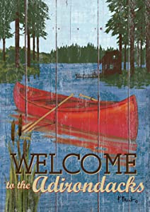 Toland Home Garden Rustic Lake Life Welcome to The Adirondacks 28 x 40 Inch Decorative House Flag