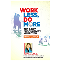 Work Less, Do More: The 7-Day Productivity Makeover (Third edition) (English Edition)