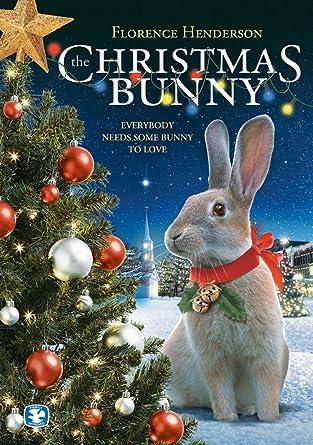 The Christmas Bunny.Amazon Com The Christmas Bunny Florence Henderson Tom