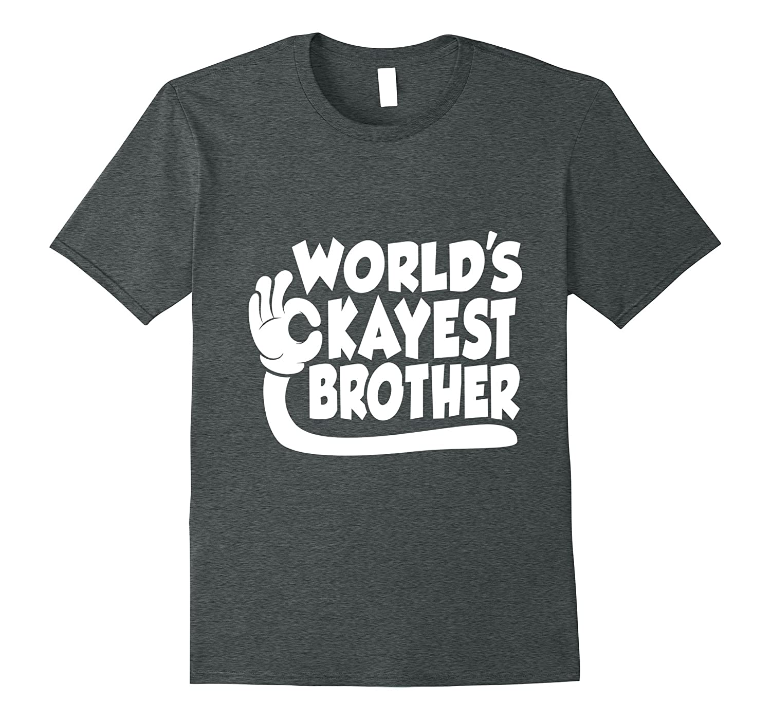 25a92a9fd604 World s Okayest Brother Funny Sibling t-shirt-CL – Colamaga