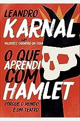 O que aprendi com Hamlet eBook Kindle