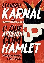 O que aprendi com Hamlet