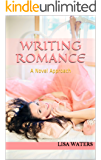 Writing Romance: A Novel Approach