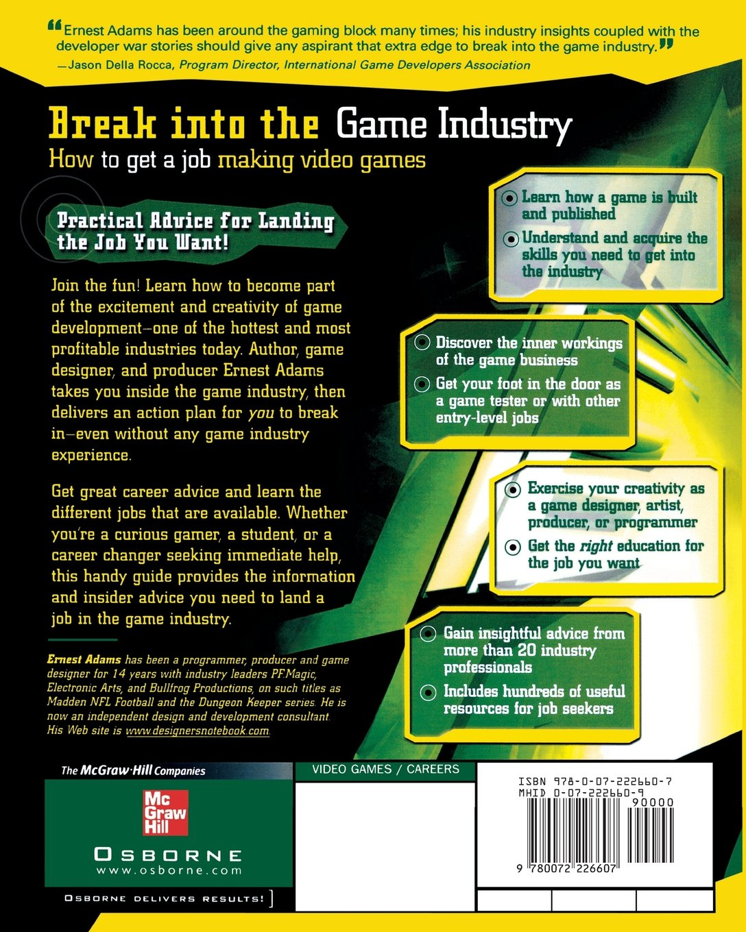 break into the game industry how to get a job making video games break into the game industry how to get a job making video games certification career omg amazon co uk ernest adams 9780072226607 books
