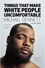 Things That Make White People Uncomfortable Kindle Edition
