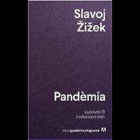 Pandèmia: La covid-19 trasbalsa el món (Nuevos cuadernos