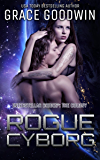Rogue Cyborg (Interstellar Brides®: The Colony Book 6)