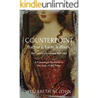 COUNTERPOINT: Barbara, Lady Villiers (The Lydiard Chronicles: 1603-1664)