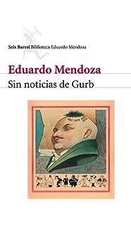Sin noticias de Gurb (Spanish Edition)