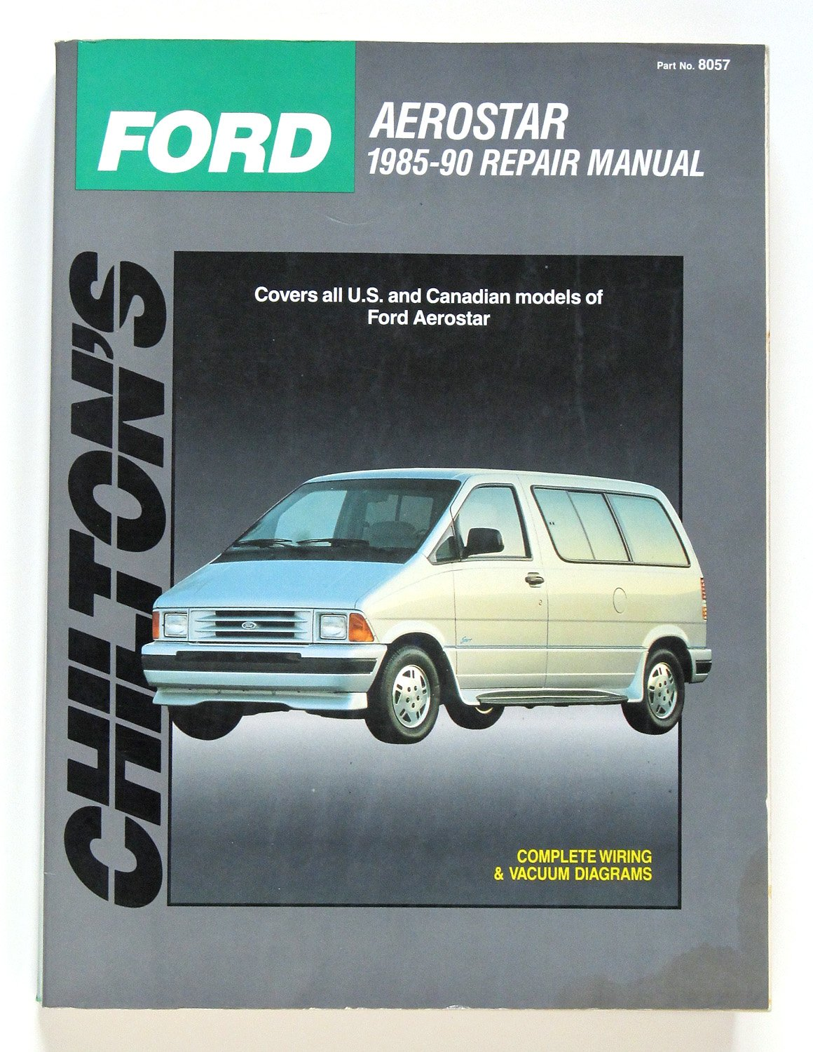 Buy Ford Aerostar 1985 90 Chiltons Total Car Care Book Online 1990 Engine Diagram At Low Prices In India Reviews