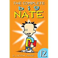 The Complete Big Nate: #12 (AMP! Comics for Kids)