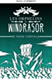 Peine Capitale (Les Orphelins de Windrasor t. 6)