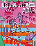 The Best American Comics 2012 (The Best American Series ®)
