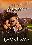 A Past Forgiven (Contemporary Christian New Adult Romance): A Heartbeats College Romance