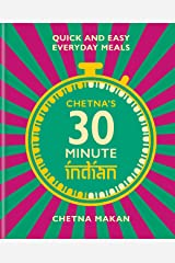 Chetna's 30-minute Indian Kindle Edition