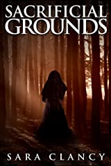 Sacrificial Grounds: Scary Supernatural Horror with Monsters (The Bell Witch Series Book 2) Kindle Edition