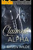 Claimed by the Alpha: An Alpha Werewolf Romance (Sanctuary Series Book 1)