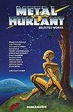Metal Hurlant - Selected Works (Metal Hurlant Collection)