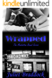 WRAPPED: The Manhattan Bound Series, Book Two
