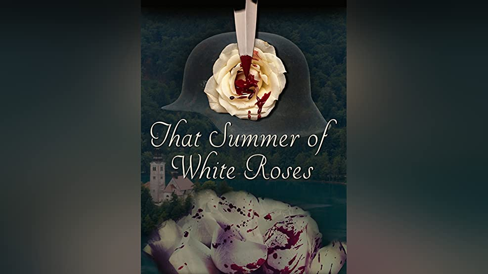 That Summer of White Roses