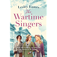 The Wartime Singers: A heartwarming and emotional wartime saga from the bestselling author of The Orphan Twins
