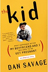 The Kid: What Happened After My Boyfriend and I Decided to Go Get Pregnant Kindle Edition