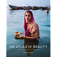 The Atlas of Beauty: Women of the World in 500 Portraits book cover