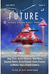 Future Science Fiction Digest Issue 3 Kindle Edition