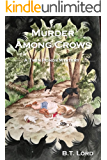 Murder Among Crows (Twin Ponds Mystery Series Book 5)