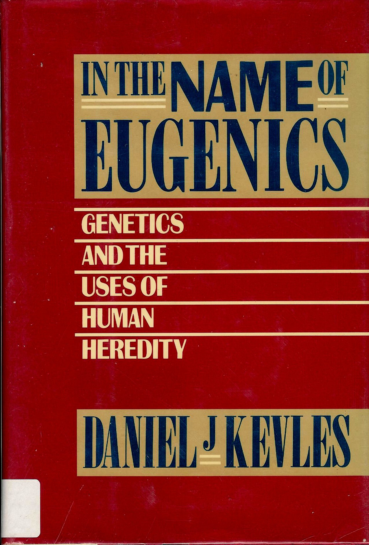 IN NAME OF EUGENICS