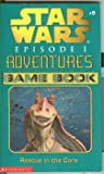 Rescue in the Core (Star Wars Episode 1 Adventures Game Book, #9)