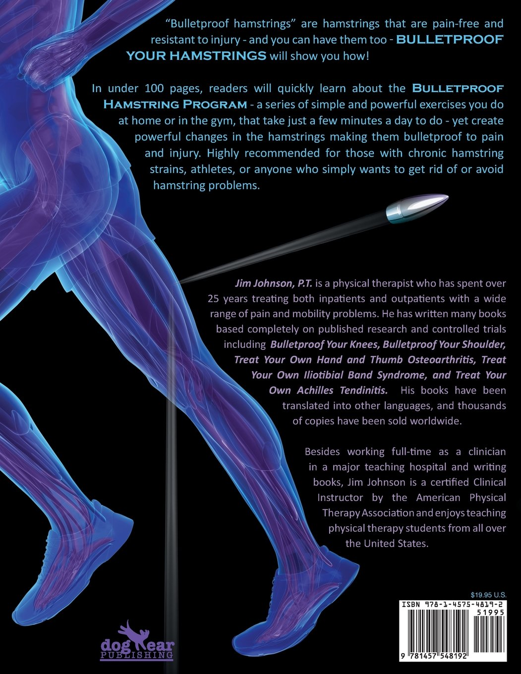 Books on physical therapy - Bulletproof Your Hamstrings Optimizing Hamstring Function To End Pain And Resist Injury Jim Johnson 9781457548192 Amazon Com Books