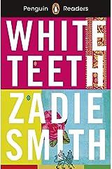Penguin Readers Level 7: White Teeth (ELT Graded Reader) Kindle Edition