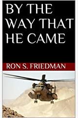 By The Way That He Came Kindle Edition