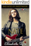 Playing Nate: Bad Boys of Sweetwater (Tarnished Saints Series Book 10)