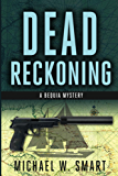 Dead Reckoning (The Bequia Mysteries Book 1)