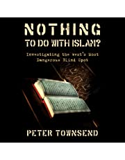 Nothing to Do with Islam?: Investigating the West's Most Dangerous Blind Spot