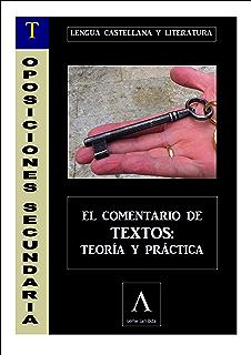 OPOSICIONES A SECUNDARIA (LENGUA). COMENTARIO DE TEXTOS: TEORÍA Y PRÁCTICA