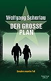 Der große Plan: Denglers neunter Fall (Dengler ermittelt)