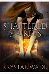 Shattered Secrets Kindle Edition