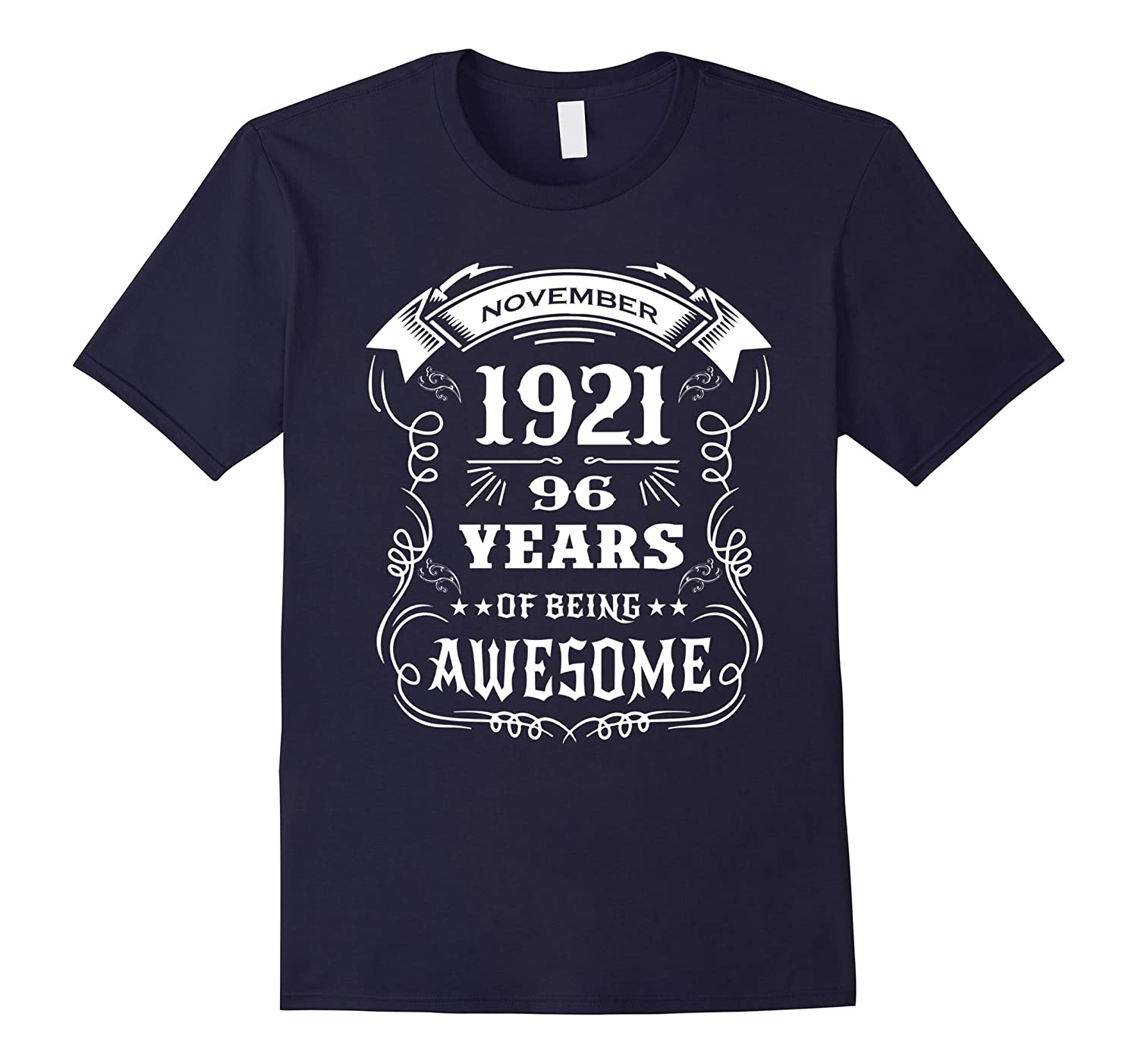 Born in November 1921 - 96 years of being awesome T-Shirt-FL