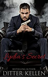 Lydia's Secret: A Vampire Romance (Secret Series Book 1)