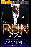 Run to You: A 100 Series Standalone Romance