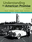 Understanding the American Promise, Volume 2: A History: From 1865