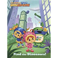 Find the Dinosaurs! (Team Umizoomi)